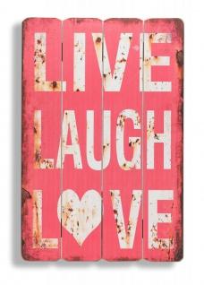 Holzschild Wandbild Live Laugh Love Holzbild Wandobjekt Dekoration