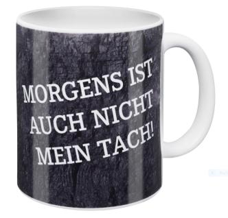 FC Schalke 04 Tasse / Kaffeebecher ** Morgens ist auch nicht mein Tach ***