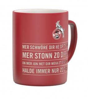 """1. FC Köln Tasse / Kaffeebecher ? Hymne """" Mer Schwöre"""