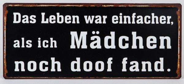"""Blechschild mit Aufschrift: Das Leben war einfacher, ..."""", 30 x 13 cm"""