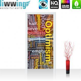 liwwing Türtapete selbstklebend 91x211 cm PREMIUM PLUS Tür Fototapete Türposter Türpanel Foto Tapete Bild - Schriftzug Optimismus - no. 832