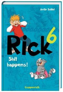 Rick Band 6 Shit Happens Antje Szillat Coppenrath Kindercomic