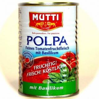 Mutti Feines Tomatenfruchtfleisch mit Basilikum Polpa, 425ml