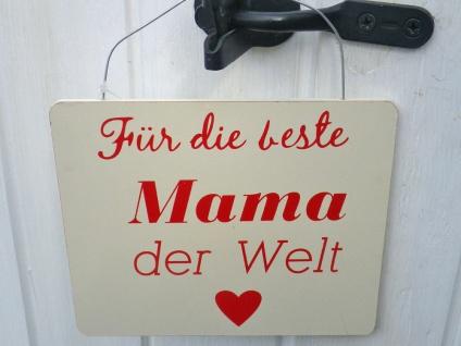 Schild - Für die beste Mama der Welt - creme rot
