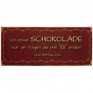 """IB Laursen Metallschild """" Ich esse Schokolade nur ..."""" Dekoschild Blechschild Vin"""