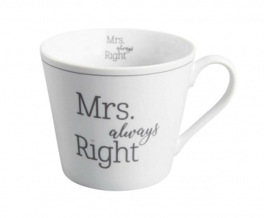 Krasilnikoff Tasse Happy Cup MRS ALWAYS RIGHT Porzellan Becher weiß Henkel 300ml
