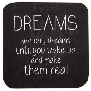 """IB Laursen - Holzschild Dreams are only dreams"""""""