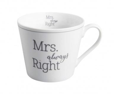 Krasilnikoff Tasse Happy Cup MRS ALWAYS RIGHT Porzellan Becher weiß Henkel 300ml