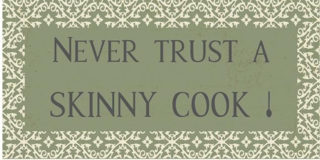 IB Laursen Magnet - Never trust a skinny Cook! - Metallschild Kühlschrankmagnet