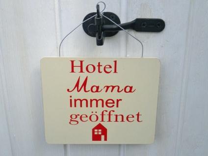 Schild - Hotel Mama Immer geöffnet - Deko Vintage Küche Retro Kochen