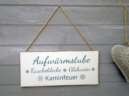 Schild AUFWÄRMSTUBE Kuscheldecke Glühwein Kaminfeuer Weihnachtsdeko Holz 18x20cm