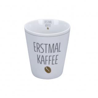 Krasilnikoff Becher Happy Mug ERSTMAL KAFFEE Kaffeebecher 250 ml Tasse