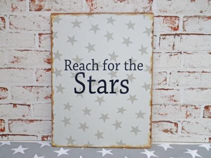 Metallschild REACH FOR THE STARS Deko Schild Vintage Bild Blechschild 30x40 cm