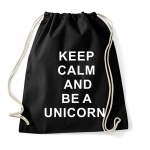 Keep Calm and be a Unicorn Beutel B0022
