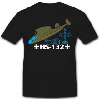 HE-132 Flugzeug Düsenflugzeug Luftwaffe Deutschland Militär - T Shirt #8072