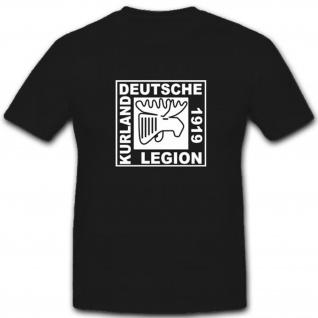 Deutsche Kurland Legion 1919 Wk Wappen Abzeichen Elch Emblem- T Shirt #3660