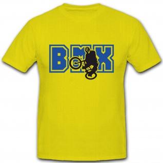 BMX Fahrrad Sport Hobby Fun Spaß Action - T Shirt #4273
