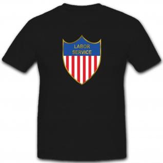 Labor Service Amerika Us Army Wappen Abzeichen - T Shirt #2921