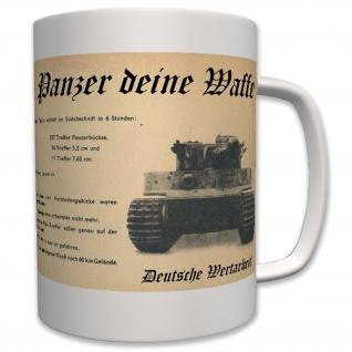 Panzer Deine Waffe Tiger Panzer Treffer Unzerstörbar - Tasse Becher Kaffee #7379
