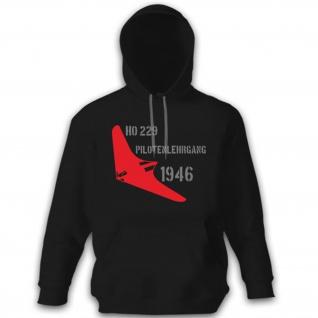 Ho Horten 229 Pilotenlehrgang Piloten Luftwaffe Flugzeug Flieger - Hoodie#9176