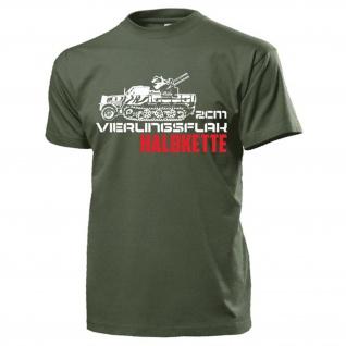 2cm Vierlingsflak Halbkette_SdKfz 7-1 Selbstfahrlafette Flak - T Shirt #15771