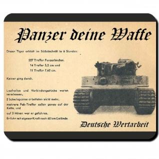 Panzer deine Waffe Tiger Panzerstahl Deutschland - Mauspad #9763