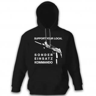 Support Your Local SEK Sonder Einsatz Kommando Polizei - Hoodie #12143