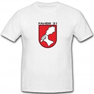 FArtBtl 31 Feldartilleriebatallion Wappen Emblem Abzeichen - T Shirt #4657