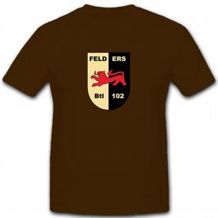 Feldersatzbataillon 102 Bundeswehr Militär Wappen Abzeichen - T Shirt #5777