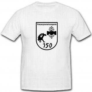 Panzerpionierkompanie 150 PzPiKp 150 Wappen Abzeichen T Shirt #2661