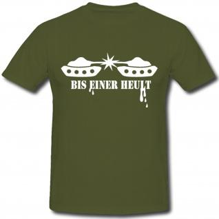 Panzer Bis einer heult Humor Spaß - T Shirt #921