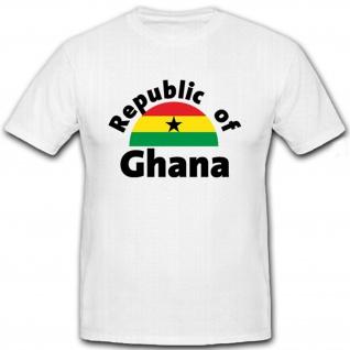 Republic of Ghana - Land Afrika Wahlspruch ist Freedom - T Shirt #12344