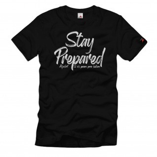 Stay Prepared Vorbereitung Krisenvorsorge Prepper Survival Notfall #34177