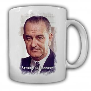 Tasse Präsident Lyndon B. Johnson 36 Präsident Amerika America USA #14135