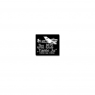 Tante JU 52 Aufkleber Sticker Junkers Flugzeug Oldtimer Luftwaffe 8x7cm#A4076