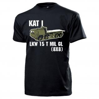 LKW 15 t mil gl KAT I 8x8 Bundeswehr 15 Tonner Oldtimer Militär - T Shirt #14698