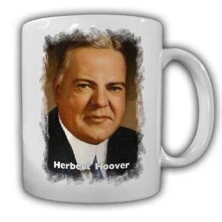 Tasse Präsident Herbert Hoover_31 Präsident Amerika America USA Kaffee #14130