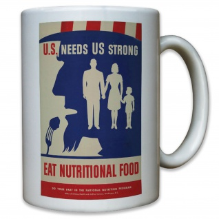 US needs us eat nutritional food USA United States Amerika Werbung Tasse #11586