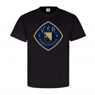 VfR Königshütte EV Sportverein Fußball Ballsport Mannschaftssport - T Shirt #25311