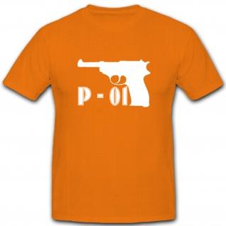 P-01 Pistole Waffe Schusswaffe - T Shirt #5355