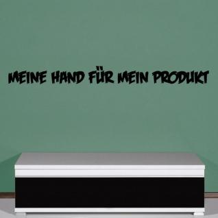 Wandtattoo Meine Hand für mein Spruch Handwerk Parole DDR VEB 120x11cm#A1991