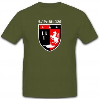 Bundeswehr 5tes Pzbtl 120 Panzerbataillon Wappen Abzeichen - T Shirt #3482