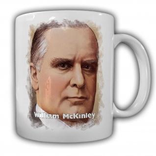 Tasse Präsident William McKinley 25 Präsident Amerika America USA Kaffee #14124 - Vorschau
