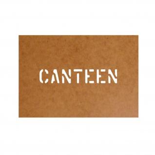 Canteen Kantine Schablone Ölkarton Lackierschablone 2, 5x14cm #15184