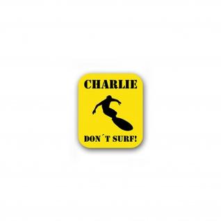 Aufkleber/Sticker Charlie don't surf Vietnam Viet Cong US Army 6x7cm A1811
