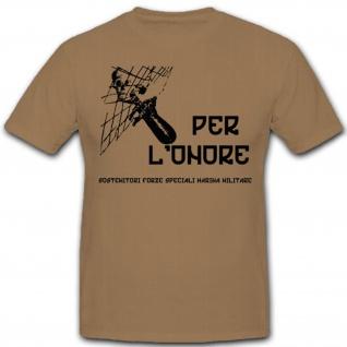 Per L'Onore Italienische Kampfschwimmer Torpedoreiter - Shirt #7510