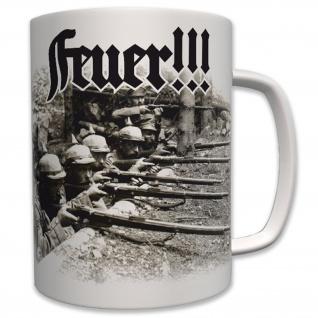 Feuer Militär Deutsche Infanterie Wk Deutschland - Tasse Becher Kaffee #6380