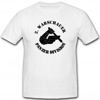 Panzerdivision Warschau Einheit Wappen Abzeichen Armee Heer - T Shirt #2606