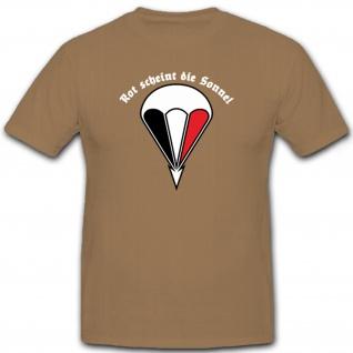 Rot Scheint Die Sonne Deutsche Fallschirmjäger WK2 Deutschland - T Shirt #6524