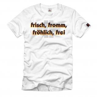 frisch, fromm, fröhlich, frei Turner Kreuz Wahlspruch T-Shirt #34571